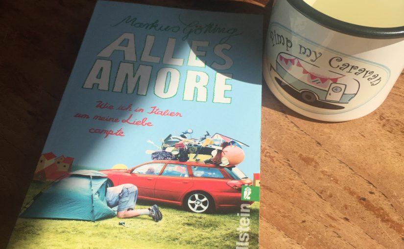 Alles Amore,wie ich in Italien um meine Familie campte